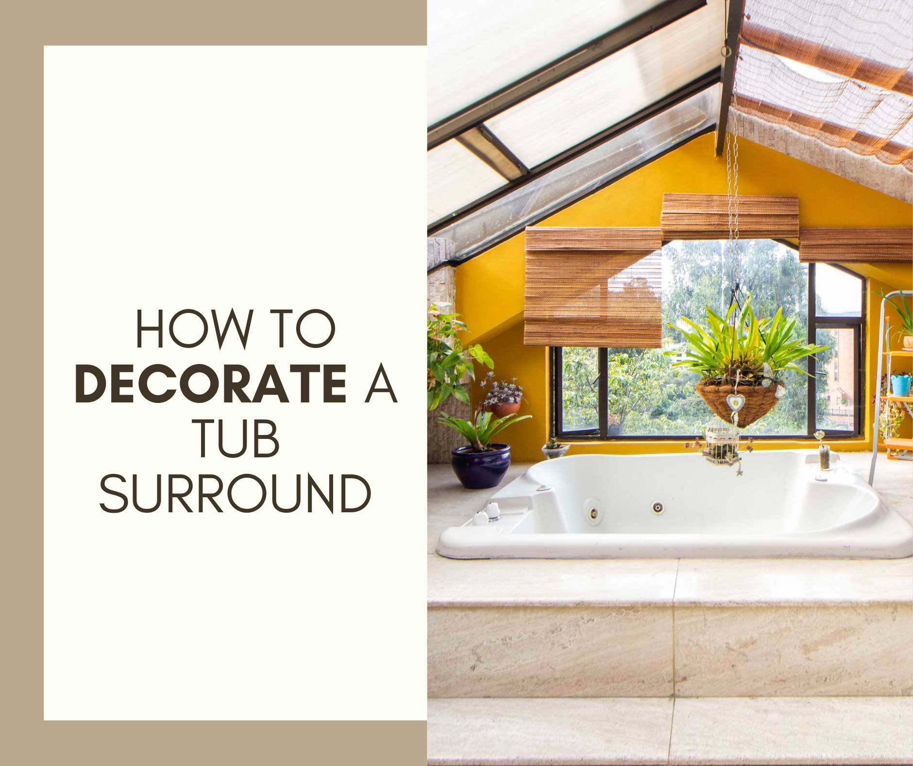 How to Decorate a Tub Surround