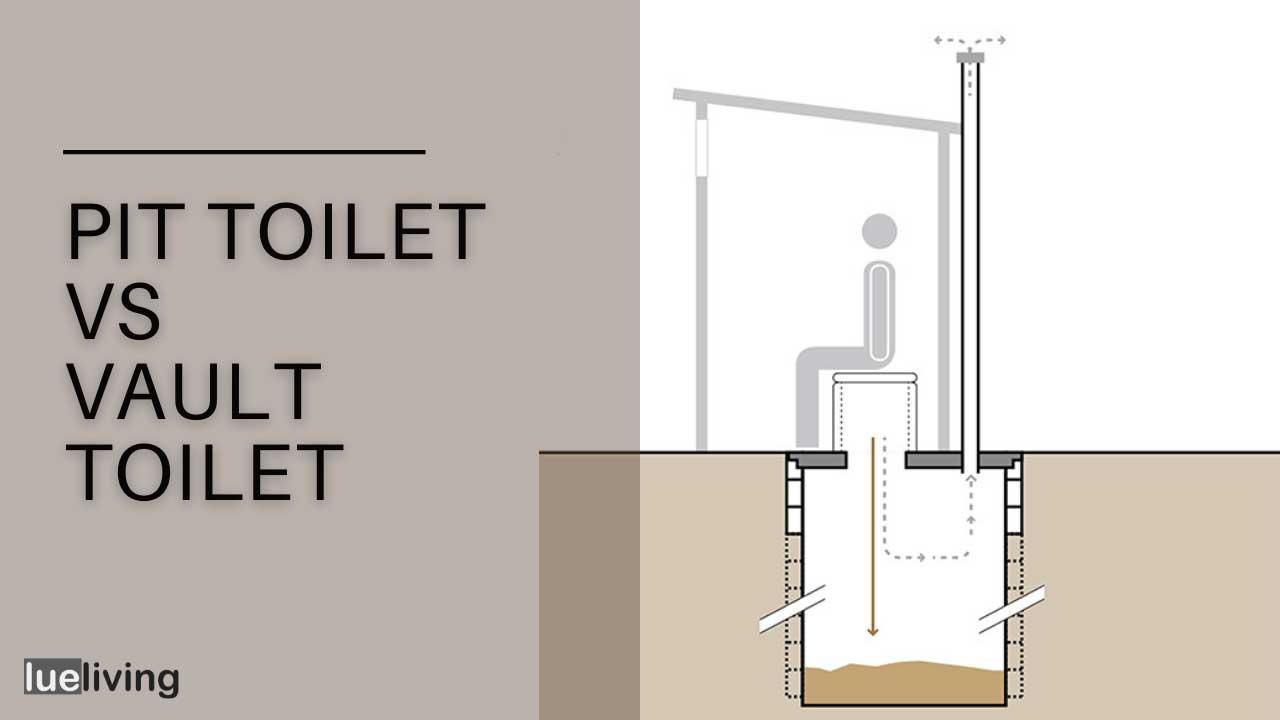 pit toilet vs vault toilet